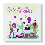 Vendas no Coworking Bruna Lofego